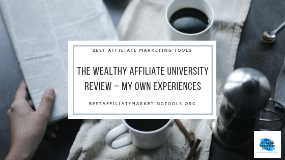 The Wealthy Affiliate University Review – My Own Experiences