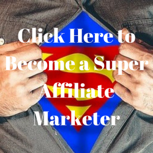 Become a Super Affiliate Marketer