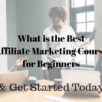 What is the Best Affiliate Marketing Course for Beginners