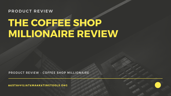 The Coffee Shop Millionaire Review