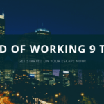 Tired of Working 9 to 5_Get Started on Your Escape Now!