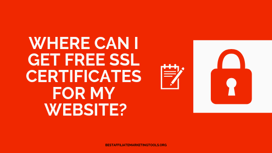 Where Can I get Free SSL Certificates for my Website_