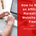 How to Build an Affiliate Marketing Website for Free