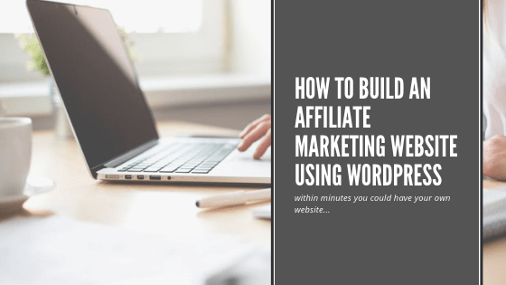 How to Build an Affiliate Marketing Website using WordPress