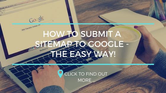 How to Submit a Sitemap to Google - The Easy Way!