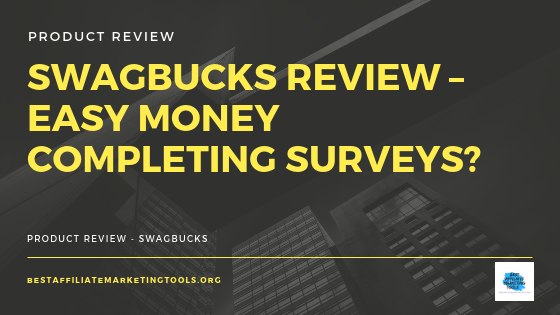 Swagbucks Review – Easy Money Completing Surveys_