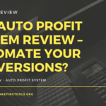 The Auto Profit System Review – Automate Your Conversions_