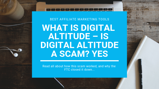 What is Digital Altitude – Is Digital Altitude a Scam? YES