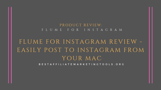 Flume for Instagram Review – Easily Post to Instagram from Your Mac