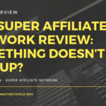 The Super Affiliate Network Review_ Something Doesn't Add Up_
