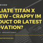 Affiliate Titan X Review – Crappy IM Product or Latest Innovation_
