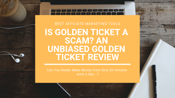 Is Golden Ticket a Scam_ An Unbiased Golden Ticket Review
