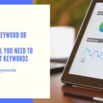 What is a Keyword or Phrase_ Find Out All You Need to Know About Keywords