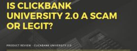 Is Clickbank University 2.0 a Scam or Legit_
