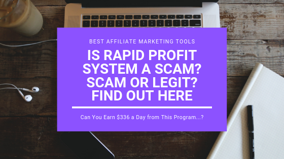 Is Rapid Profit System a Scam? Scam or Legit? Find Out Here
