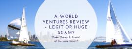 A World Ventures Review – Legit or Huge Scam_