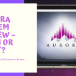 Aurora System Review – Scam or Legit_