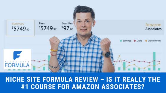 Niche Site Formula Review – Is it Really the #1 Course for Amazon Associates_