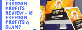 The Freedom Profits Review – Is Freedom Profits a Scam_
