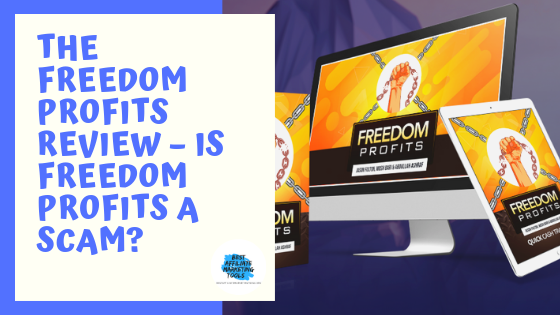 The Freedom Profits Review – Is Freedom Profits a Scam?