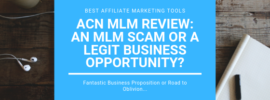 ACN MLM Review_ An MLM Scam or A Legit Business Opportunity_