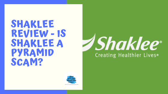 Shaklee Review - Is Shaklee a Pyramid Scam_