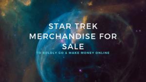 star trek merchandise for sale