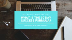What is the 30-Day Success Formula_ – Cash Gifting MLM Scam Revealed_
