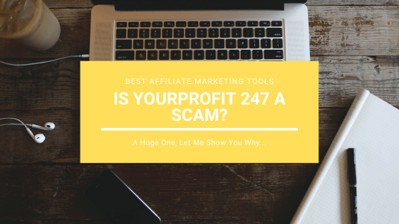 Is YourProfit247 a Scam_ A Huge One, Let me Show You Why