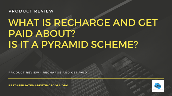 What is Recharge and Get Paid About_ Is it a Pyramid Scheme
