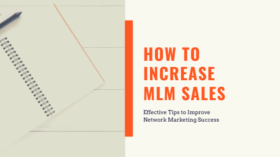 How to Increase MLM Sales