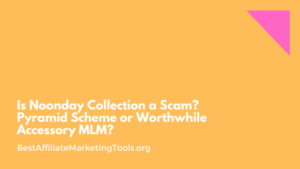 Is Noonday Collection a Scam? Pyramid Scheme or Worthwhile Accessory MLM?