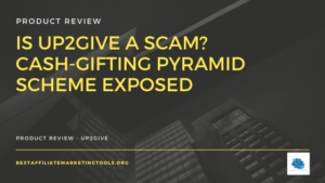 Is Up2Give a Scam_ Cash-Gifting Pyramid Scheme Exposed