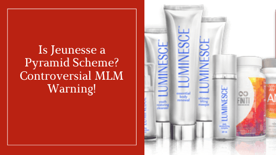 Is Jeunesse a Pyramid Scheme_ Controversial MLM Warning!