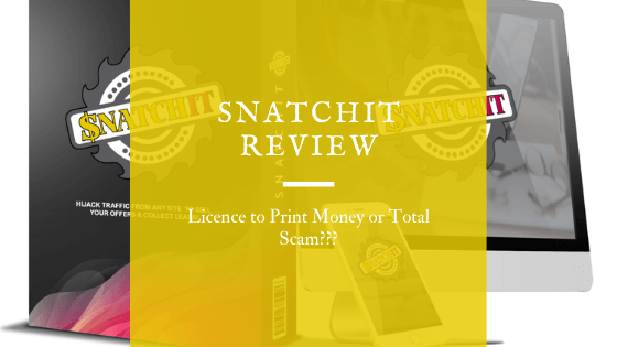 SnatchIt Review – Licence to Print Money or Total Scam