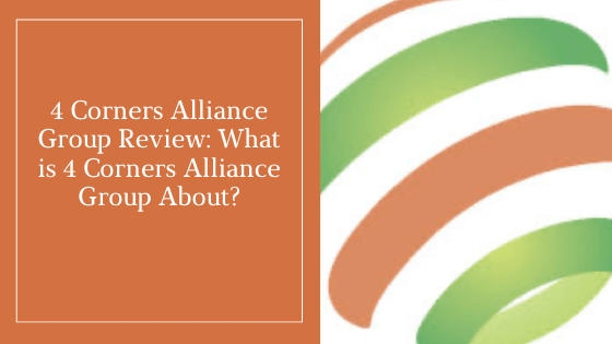 4 Corners Alliance Group Review_ What is 4 Corners Alliance Group About