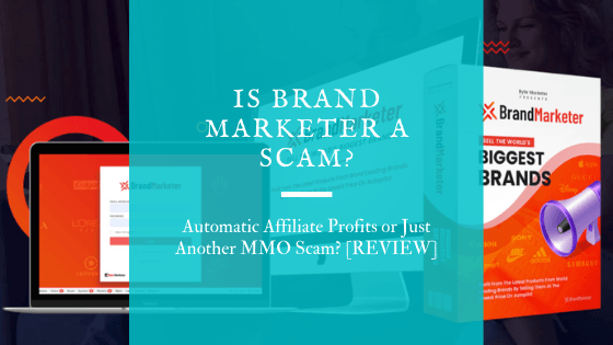 Is Brand Marketer a Scam