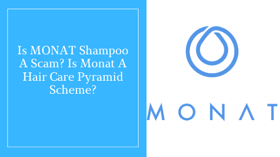Is MONAT Shampoo A Scam_ Is Monat A Hair Care Pyramid Scheme