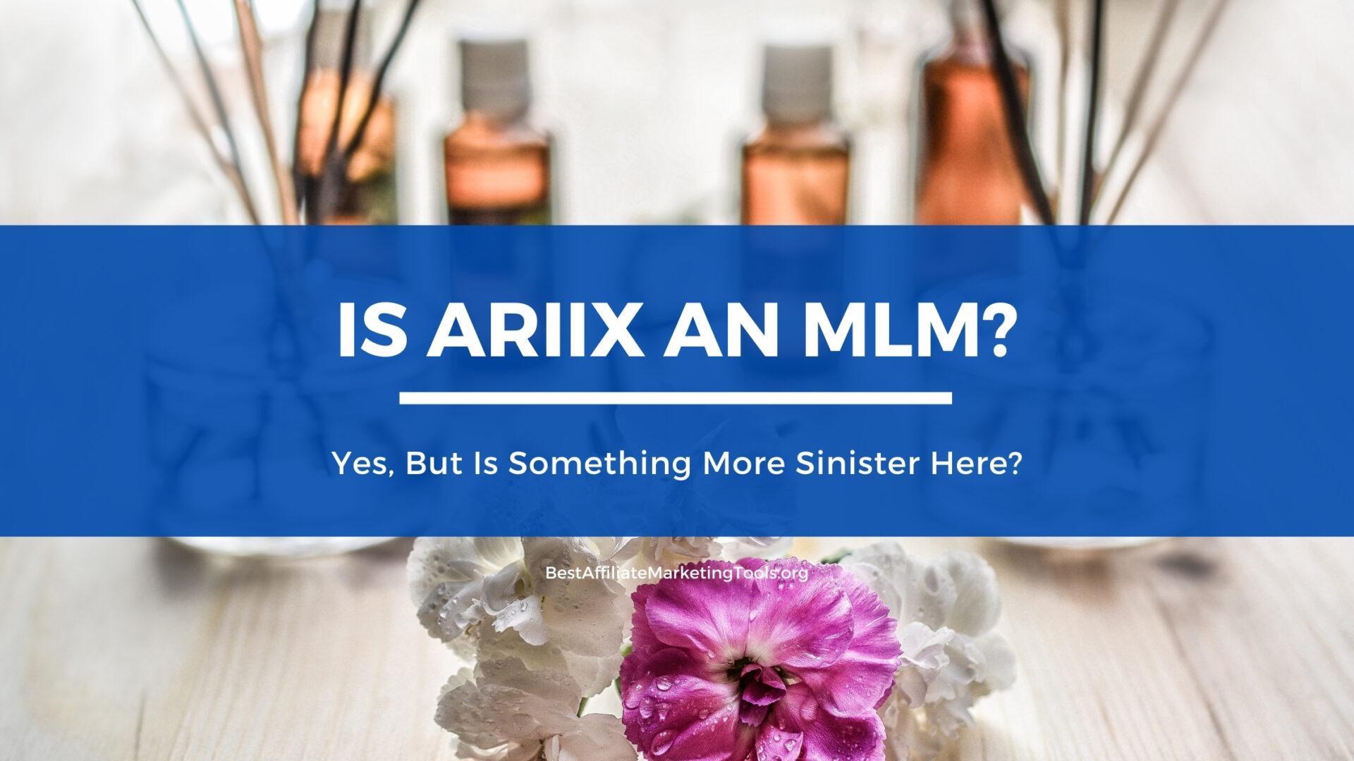 Is Ariix an Mlm