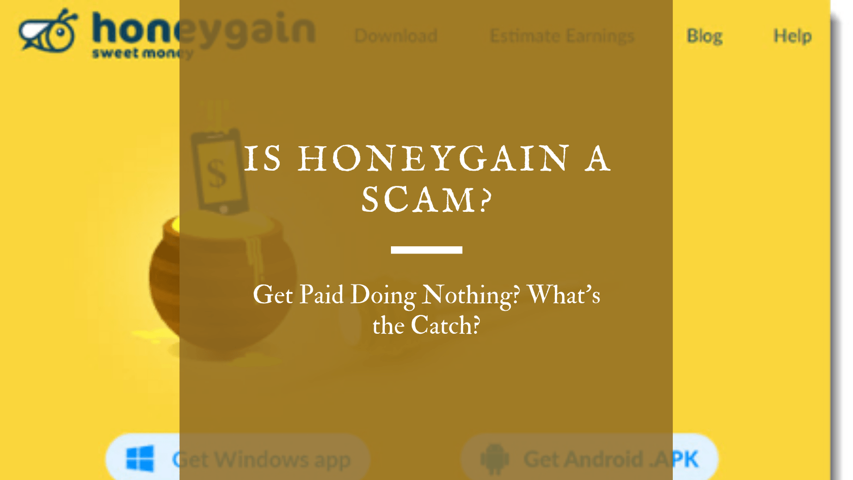 Is HoneyGain a Scam