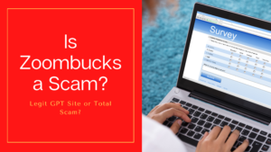 Is Zoombucks a Scam