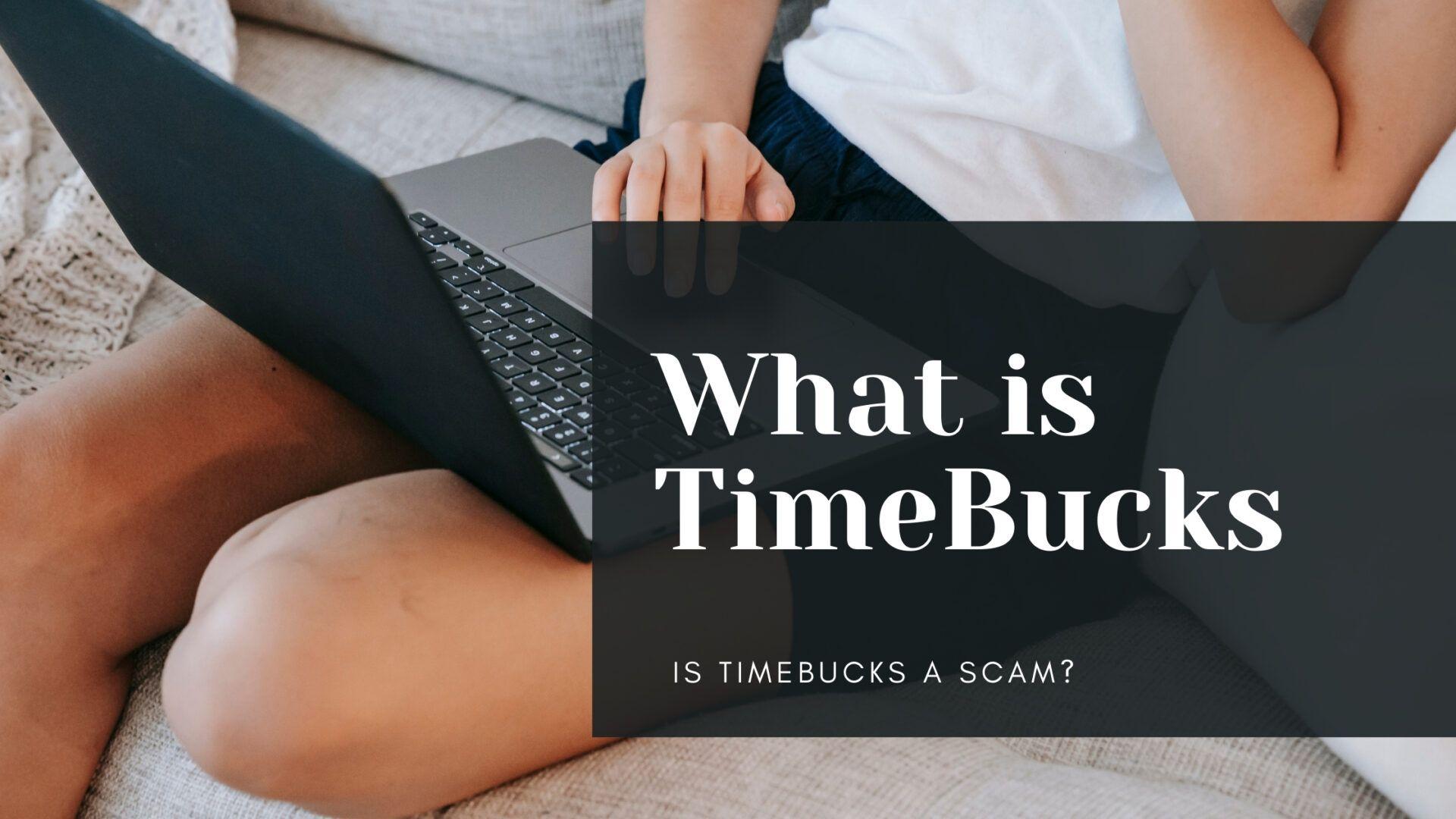 What is TimeBucks