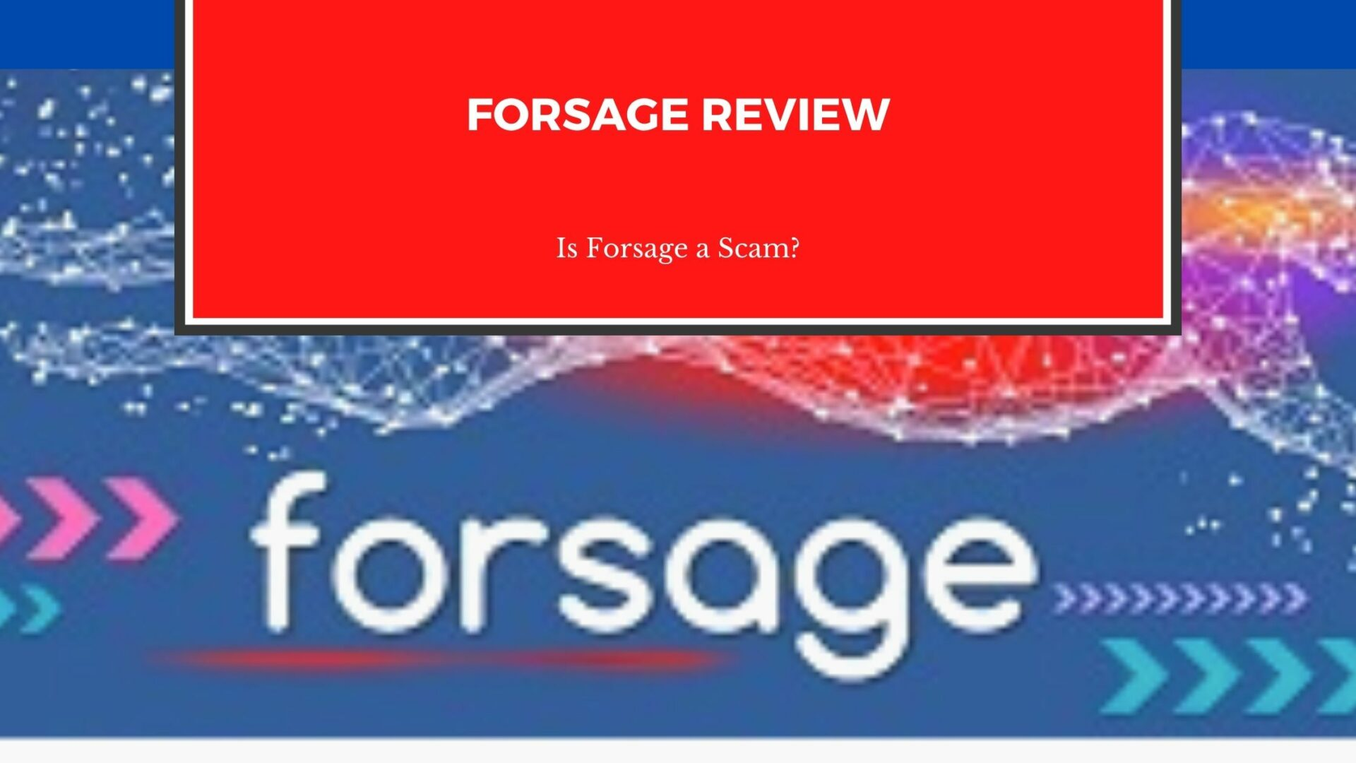 Forsage Review