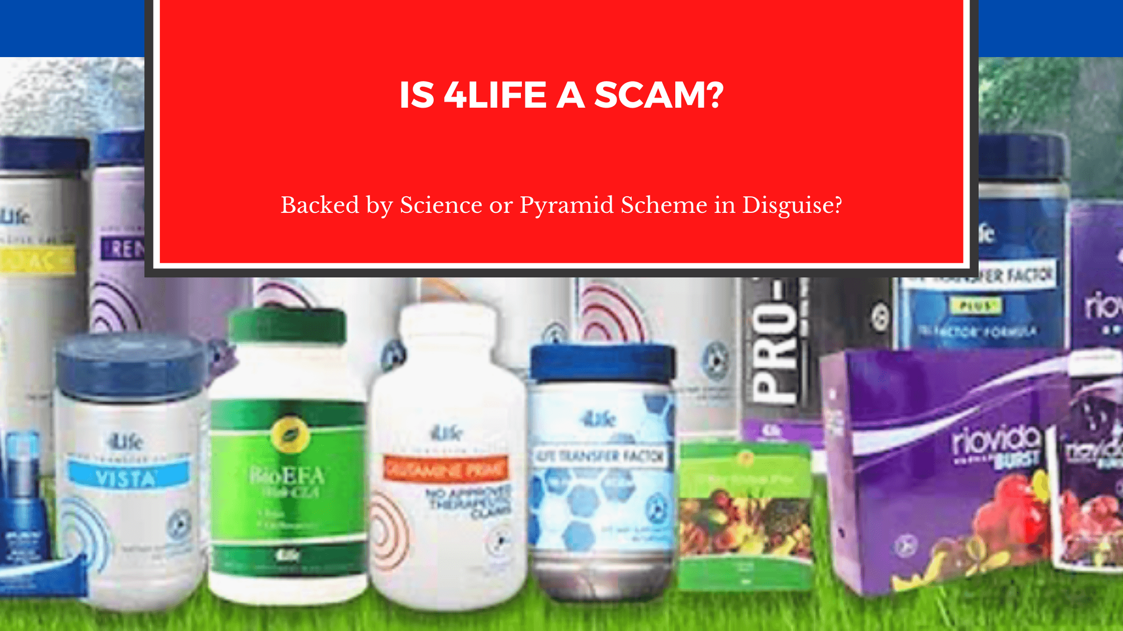 Is 4Life a Scam