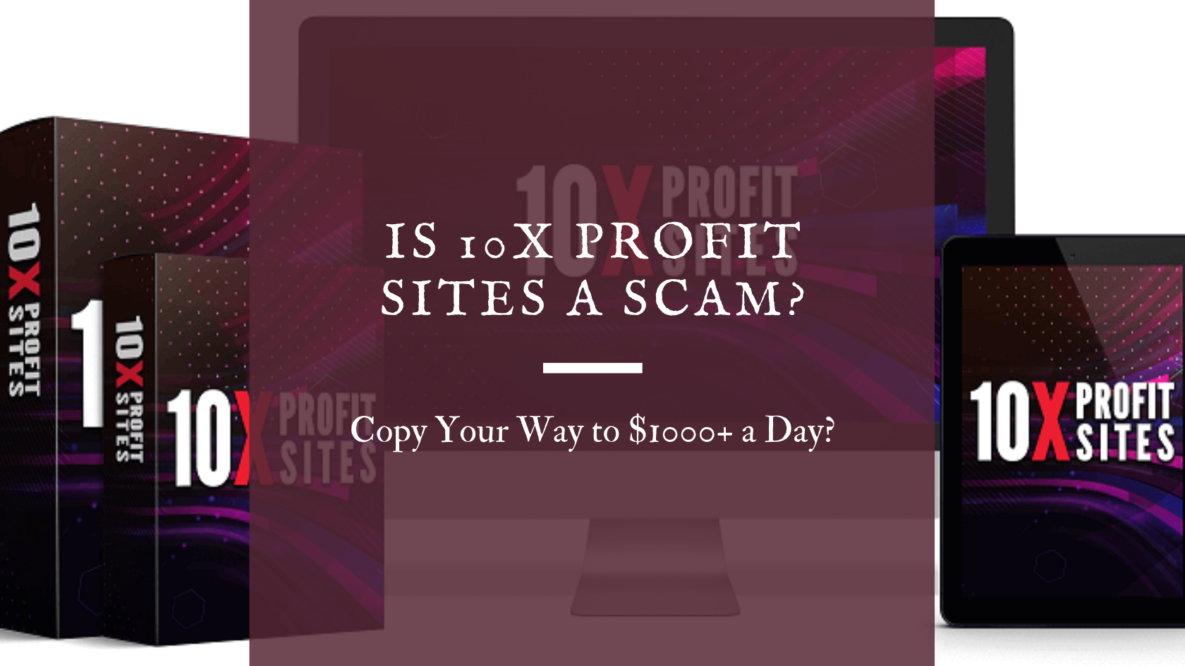 is 10x profit sites a scam