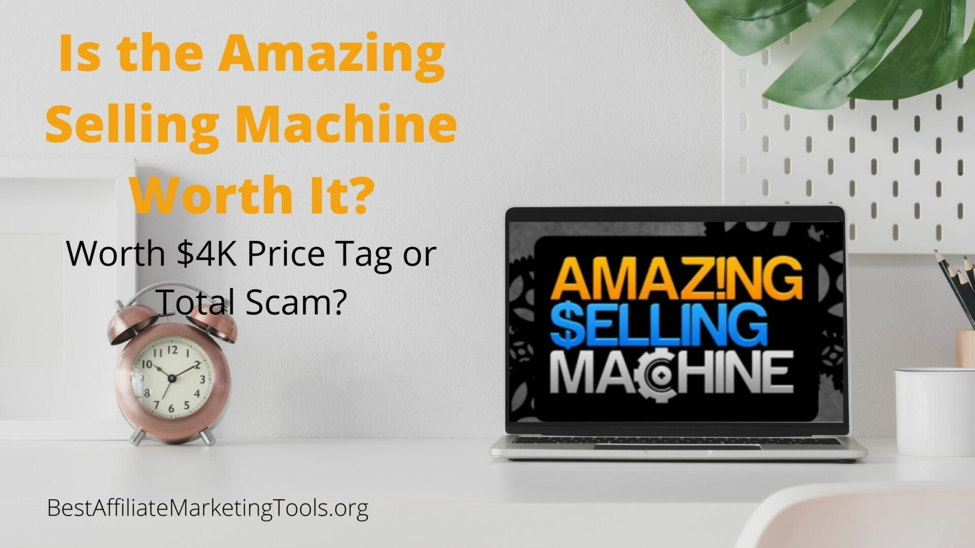 Is the Amazing Selling Machine Worth It