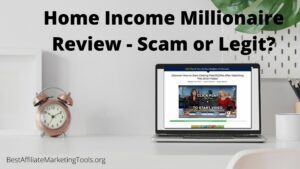 Home Income Millionaire Review