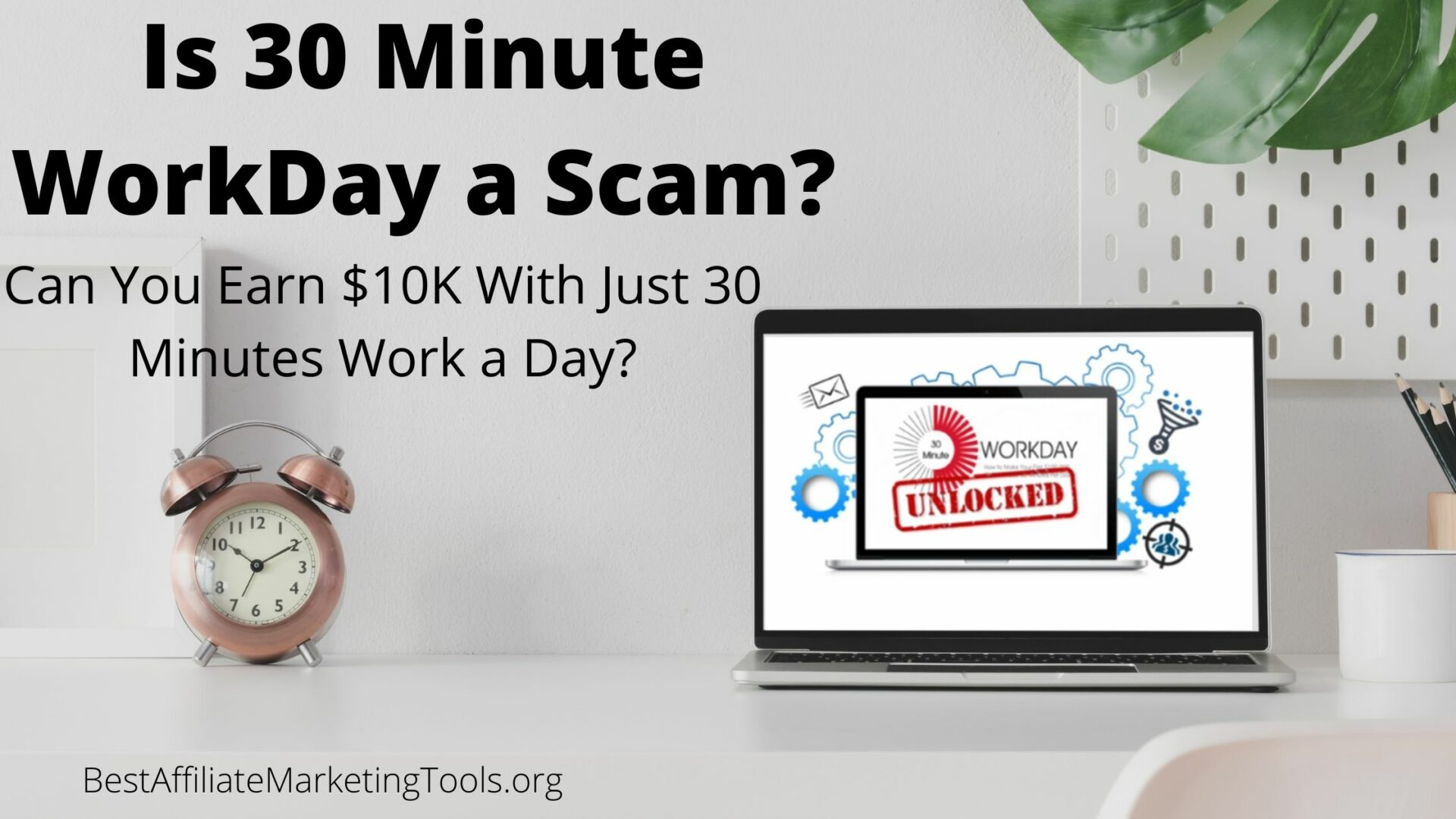 Is 30 Minute Workday a Scam