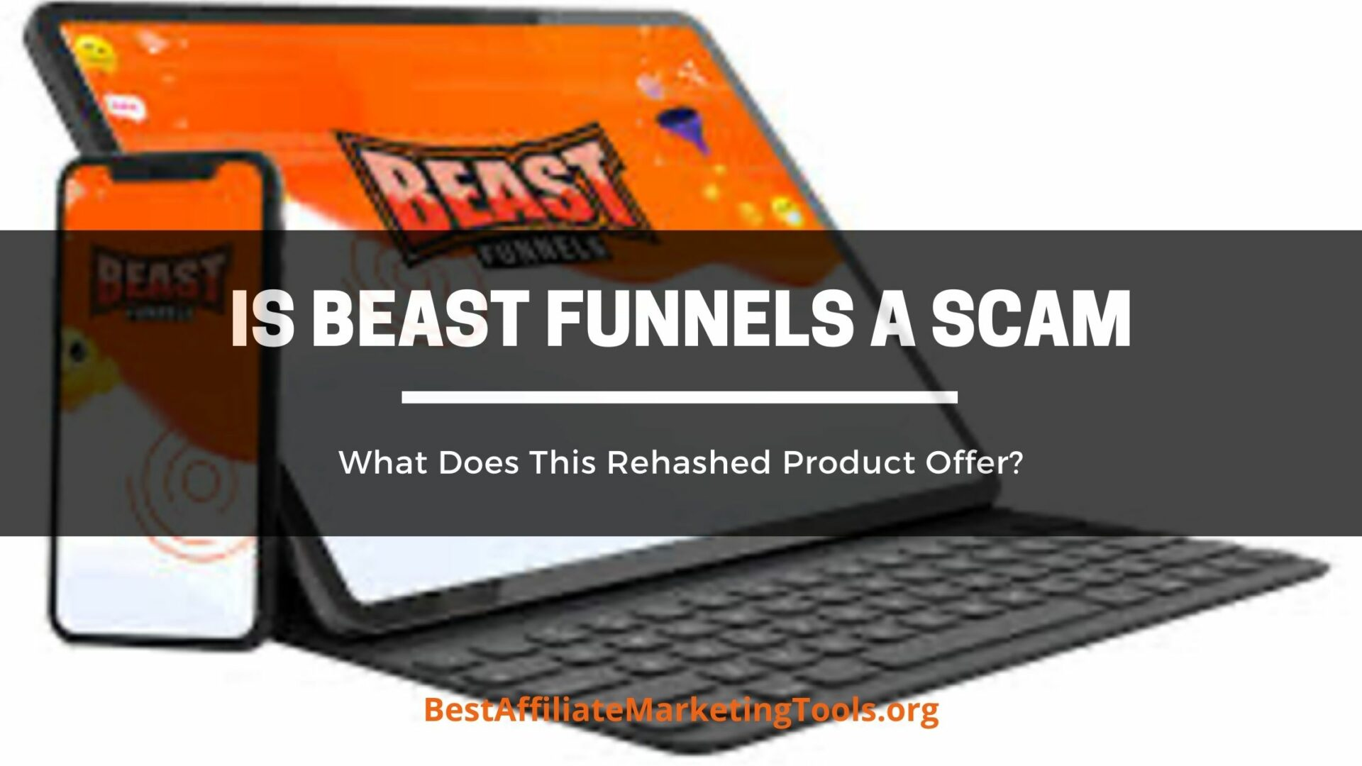 Is Beast Funnels a Scam