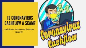 Is Coronavirus Cashflow a Scam